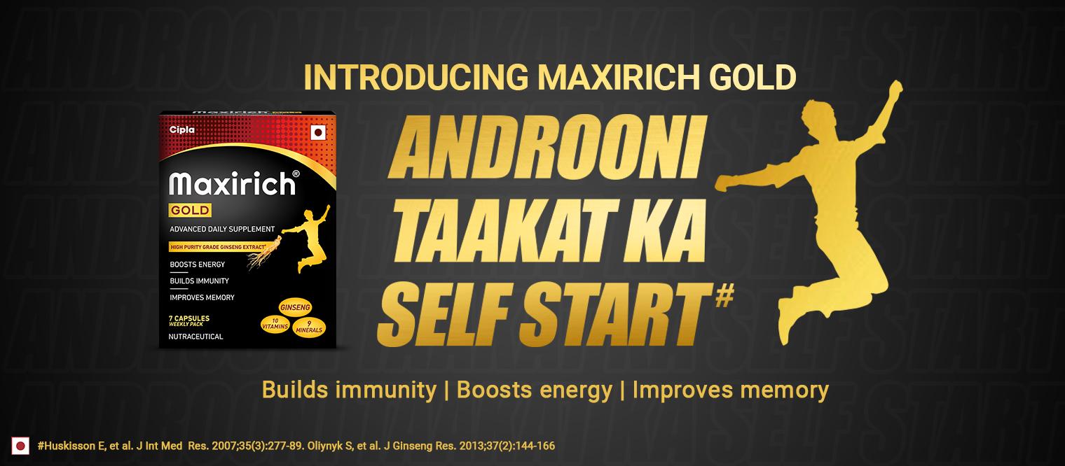 Maxirich Gold - Androoni Taakat Ka Self Start